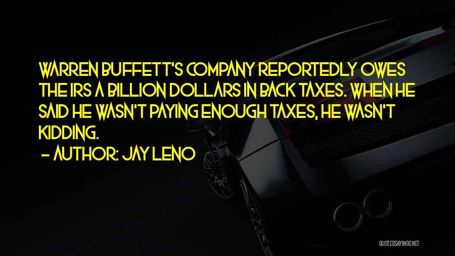 Paying Someone Back Quotes By Jay Leno