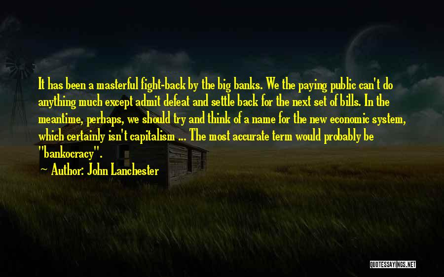 Paying Someone Back Quotes By John Lanchester