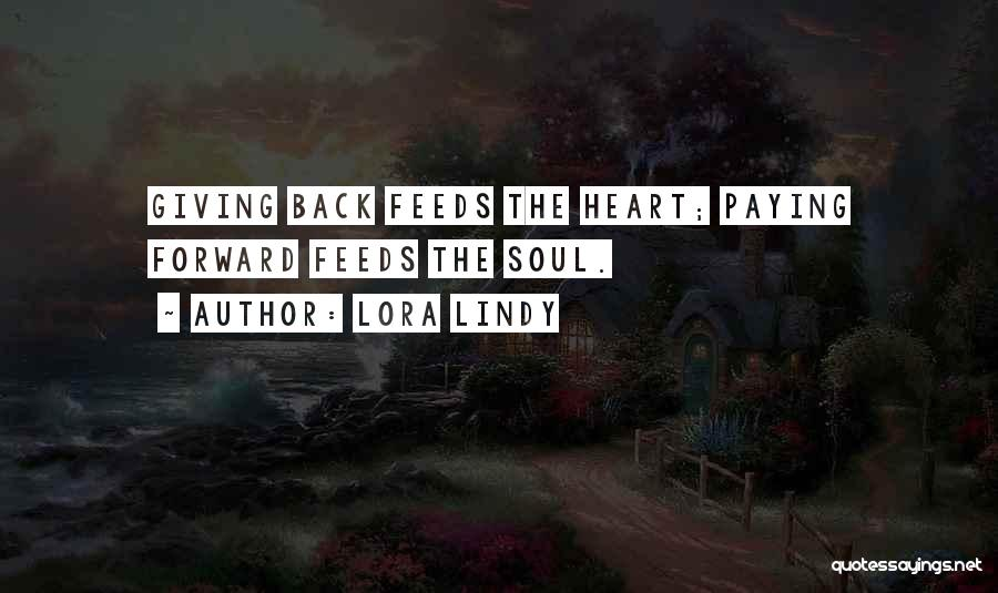 Paying Someone Back Quotes By Lora Lindy