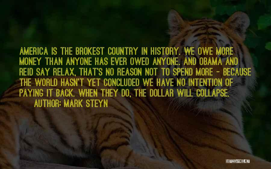 Paying Someone Back Quotes By Mark Steyn