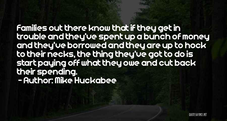 Paying Someone Back Quotes By Mike Huckabee