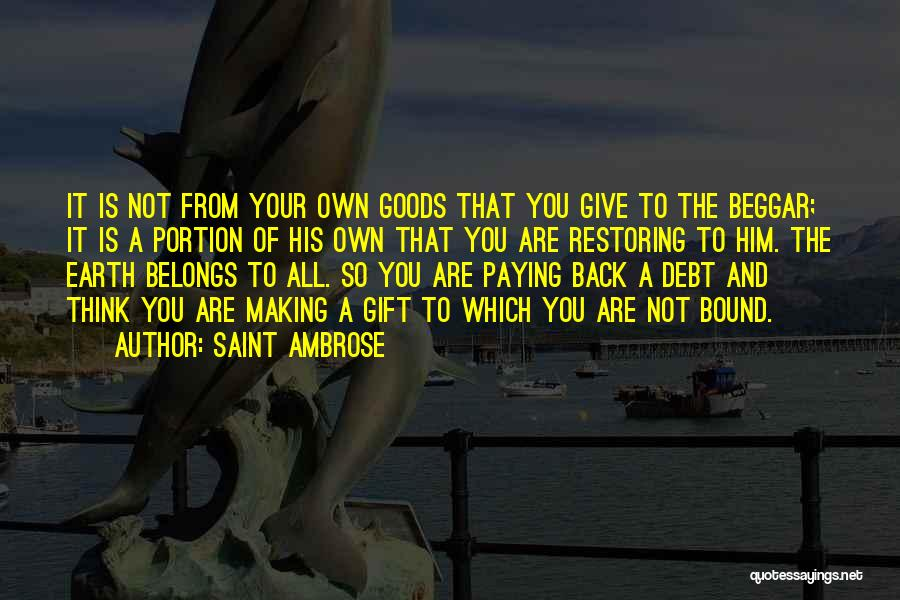 Paying Someone Back Quotes By Saint Ambrose