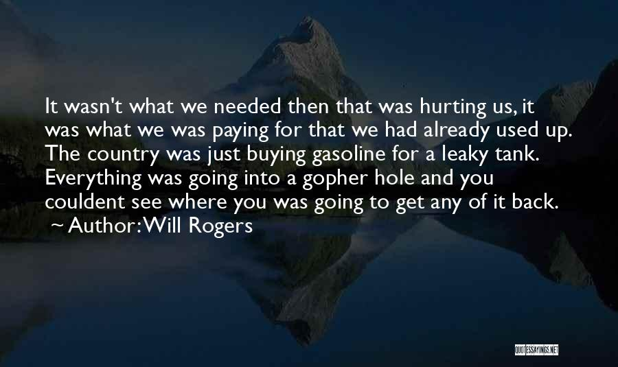 Paying Someone Back Quotes By Will Rogers