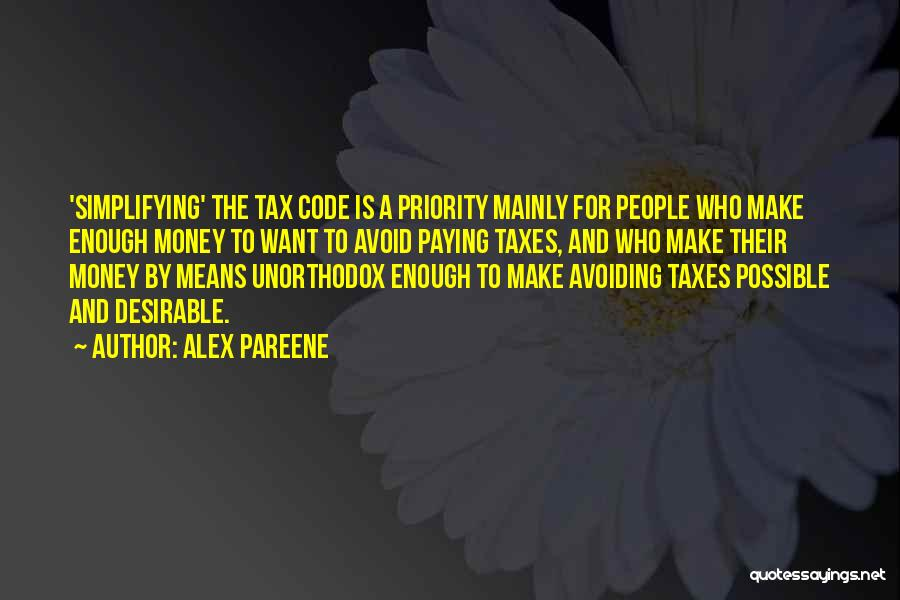 Paying Your Taxes Quotes By Alex Pareene