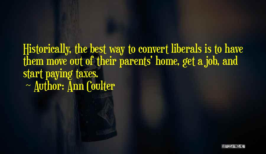 Paying Your Taxes Quotes By Ann Coulter