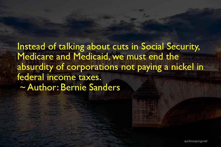 Paying Your Taxes Quotes By Bernie Sanders