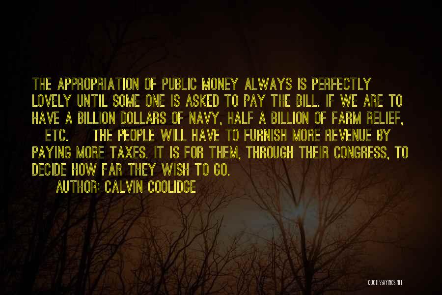 Paying Your Taxes Quotes By Calvin Coolidge