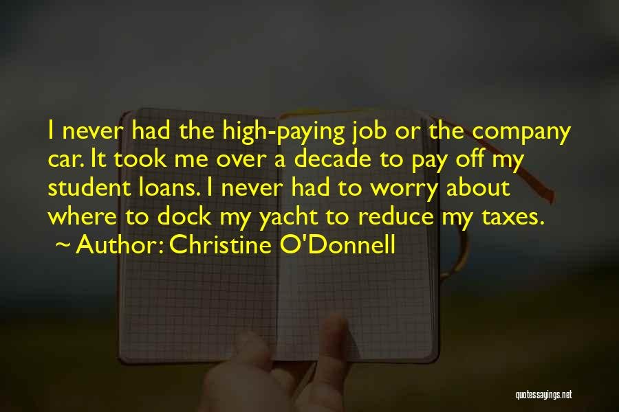 Paying Your Taxes Quotes By Christine O'Donnell