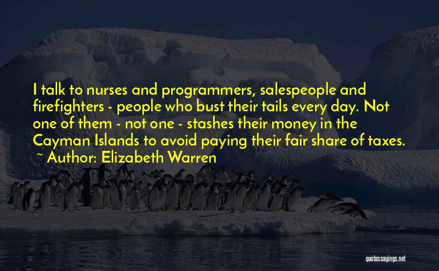 Paying Your Taxes Quotes By Elizabeth Warren