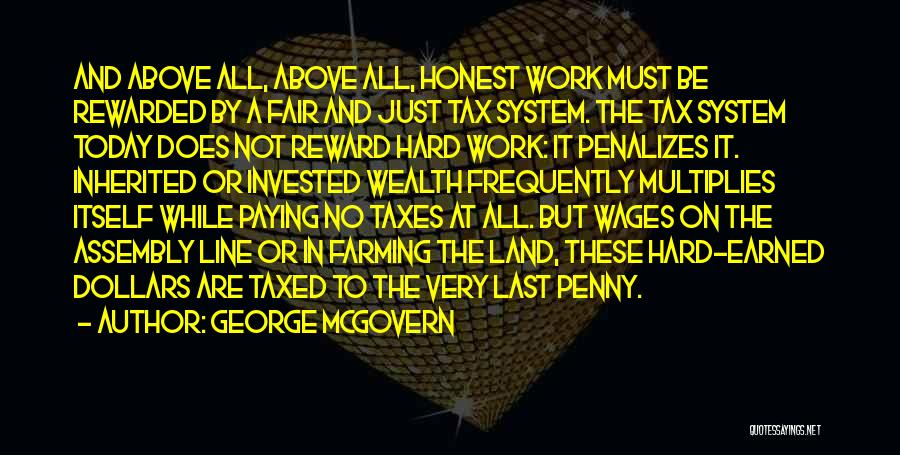 Paying Your Taxes Quotes By George McGovern