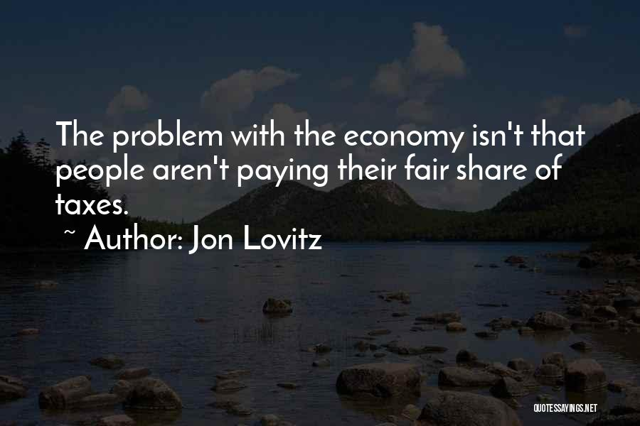 Paying Your Taxes Quotes By Jon Lovitz
