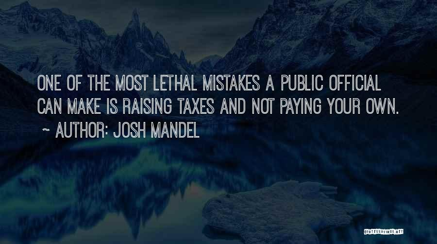 Paying Your Taxes Quotes By Josh Mandel