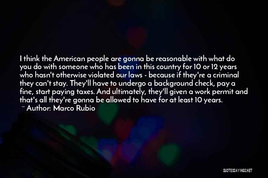 Paying Your Taxes Quotes By Marco Rubio