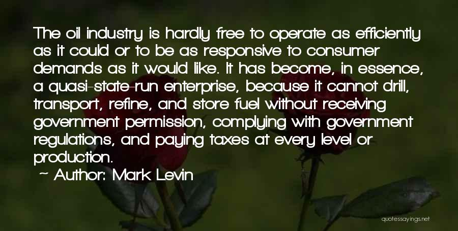 Paying Your Taxes Quotes By Mark Levin