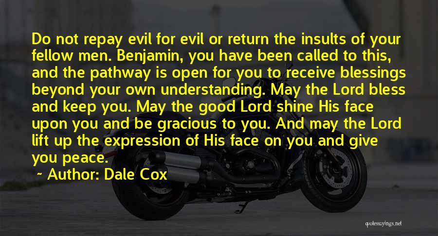 Peace Be Upon You Quotes By Dale Cox