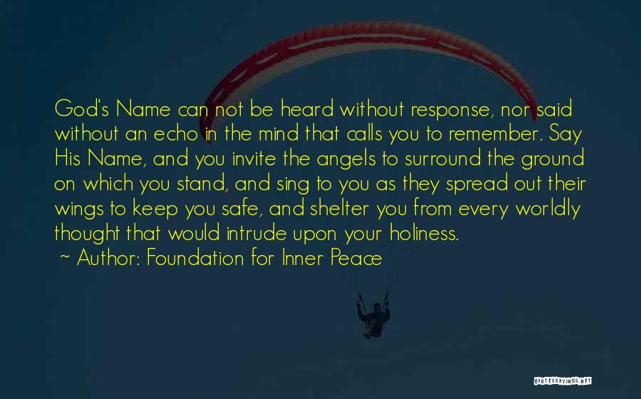 Peace Be Upon You Quotes By Foundation For Inner Peace