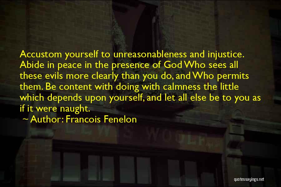 Peace Be Upon You Quotes By Francois Fenelon