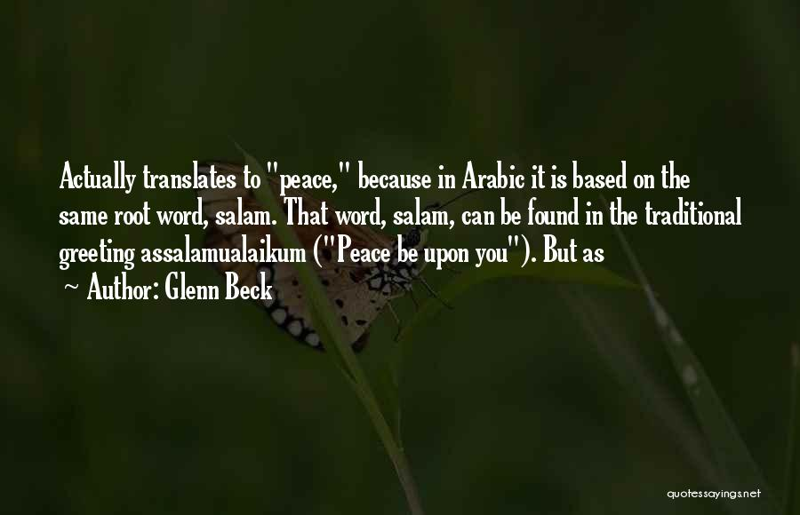 Peace Be Upon You Quotes By Glenn Beck