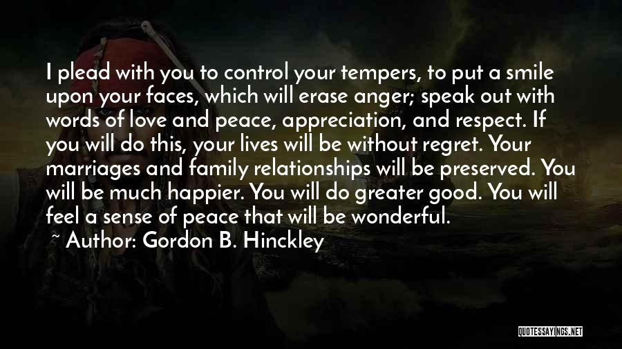 Peace Be Upon You Quotes By Gordon B. Hinckley