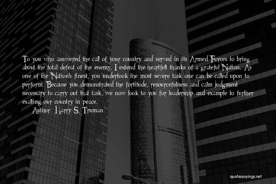 Peace Be Upon You Quotes By Harry S. Truman