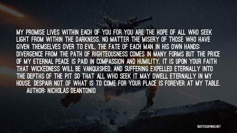 Peace Be Upon You Quotes By Nicholas DeAntonio