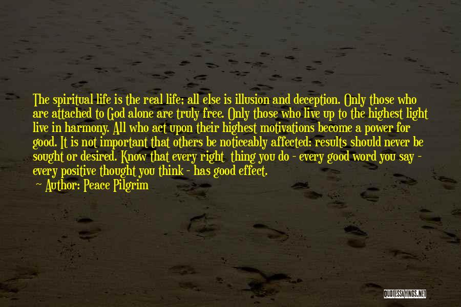 Peace Be Upon You Quotes By Peace Pilgrim