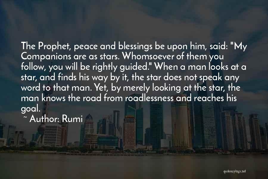 Peace Be Upon You Quotes By Rumi