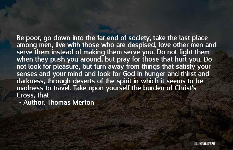 Peace Be Upon You Quotes By Thomas Merton
