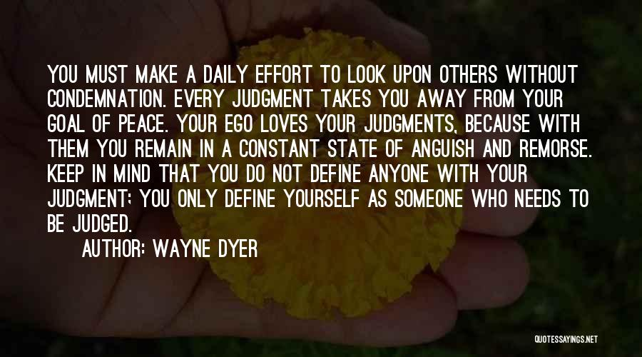 Peace Be Upon You Quotes By Wayne Dyer