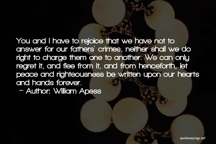 Peace Be Upon You Quotes By William Apess