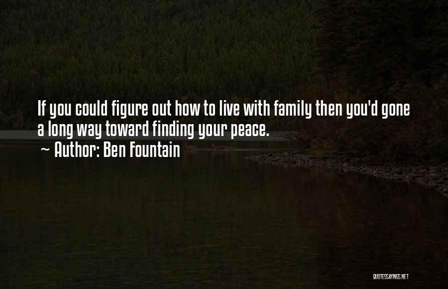 Peace Finding Quotes By Ben Fountain