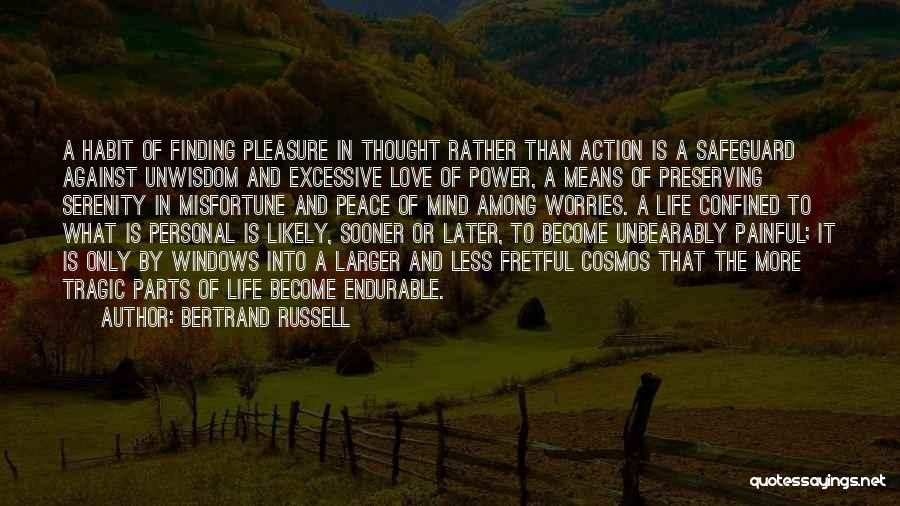 Peace Finding Quotes By Bertrand Russell