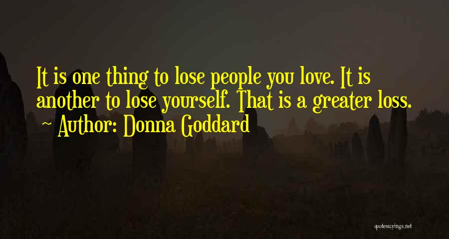 Peace Finding Quotes By Donna Goddard