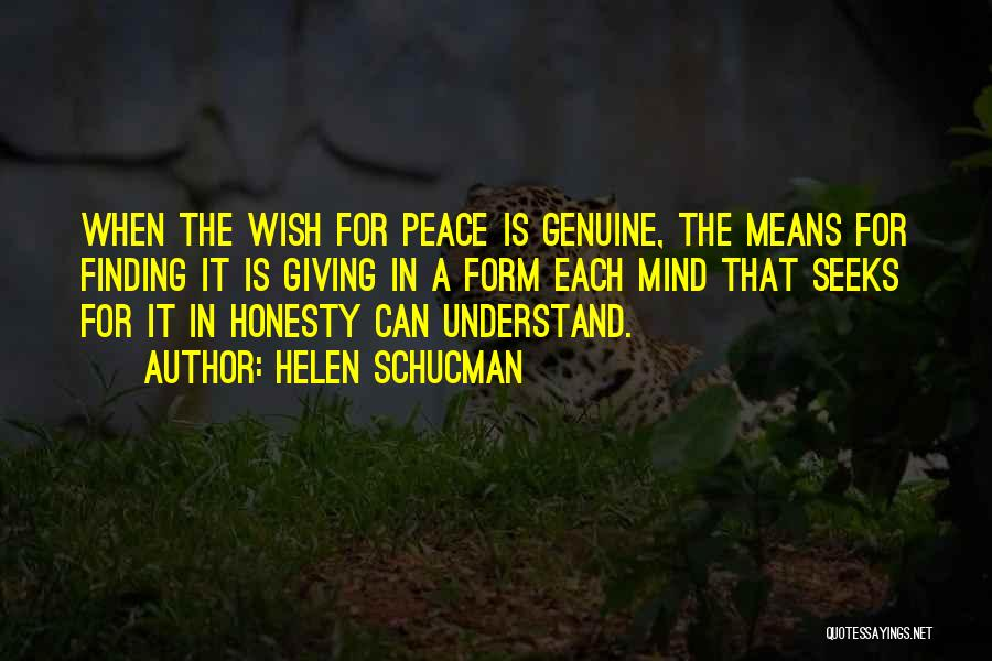 Peace Finding Quotes By Helen Schucman