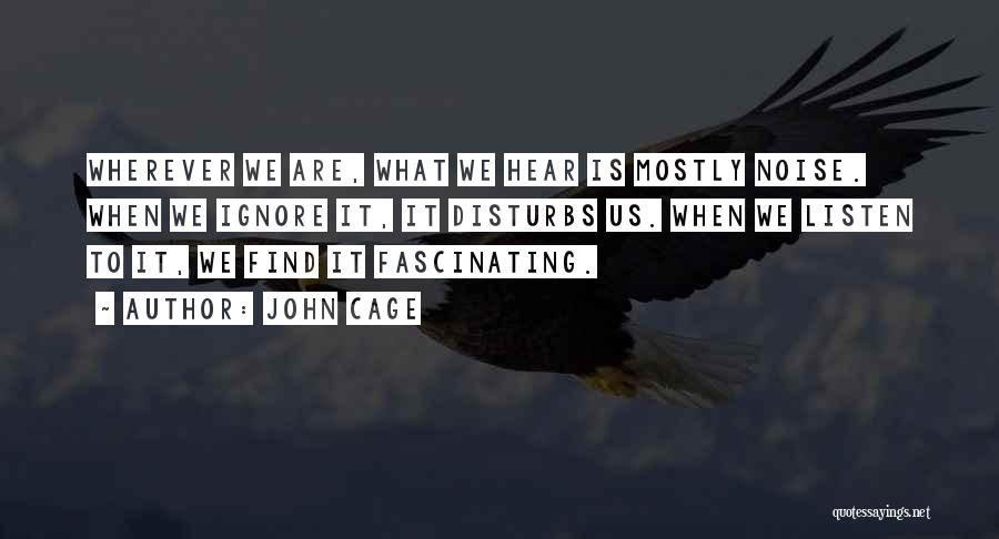 Peace Finding Quotes By John Cage