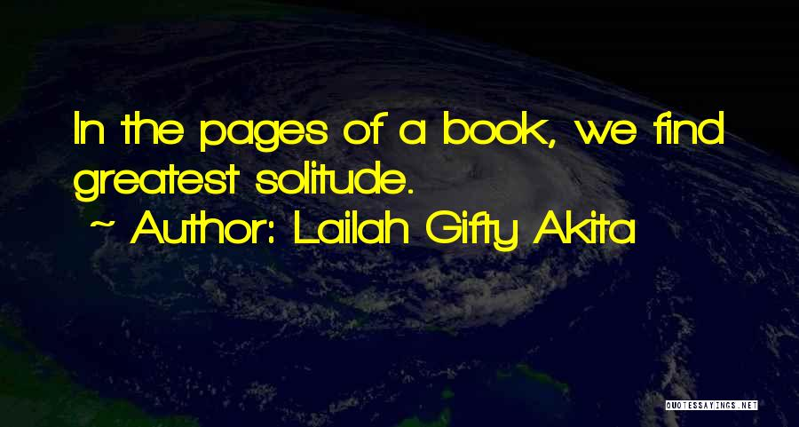 Peace Finding Quotes By Lailah Gifty Akita