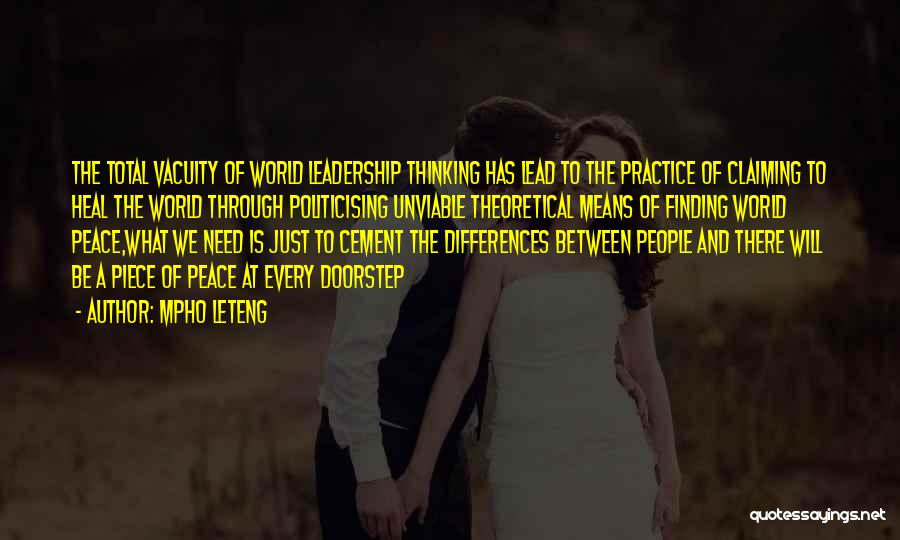 Peace Finding Quotes By Mpho Leteng