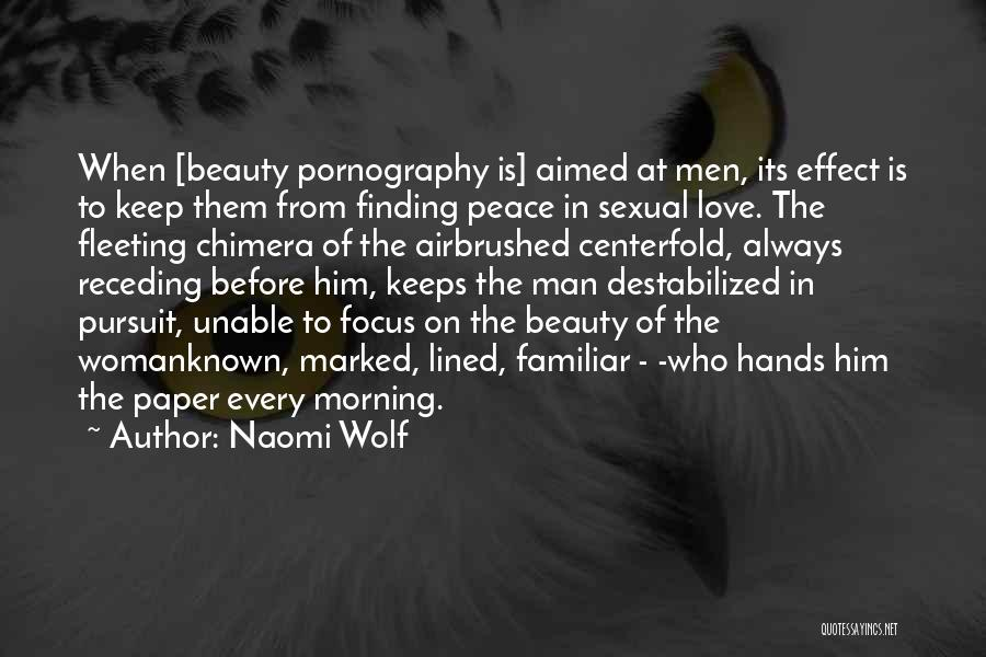 Peace Finding Quotes By Naomi Wolf