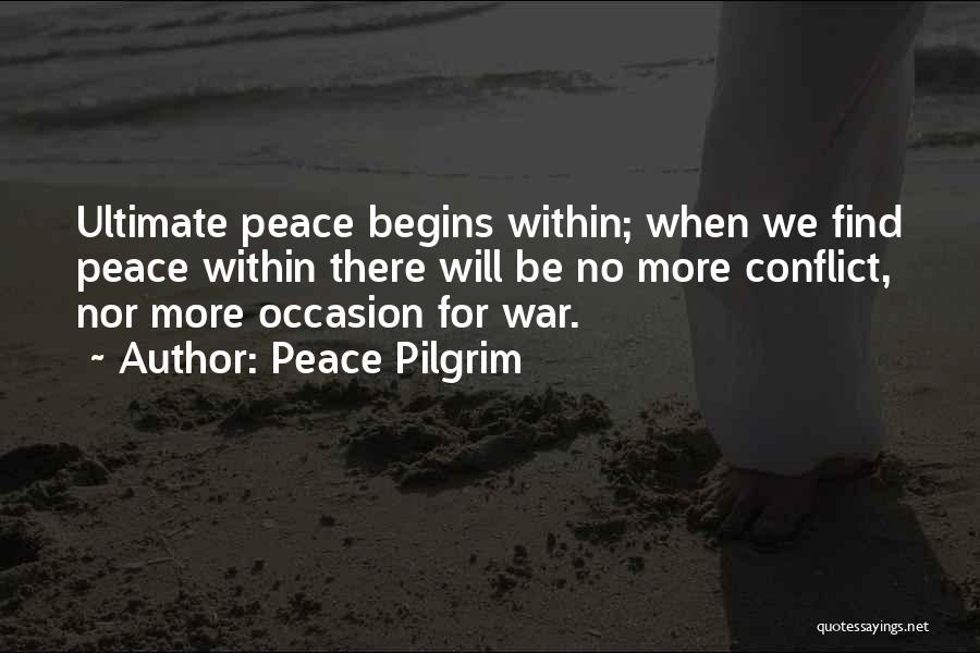 Peace Finding Quotes By Peace Pilgrim