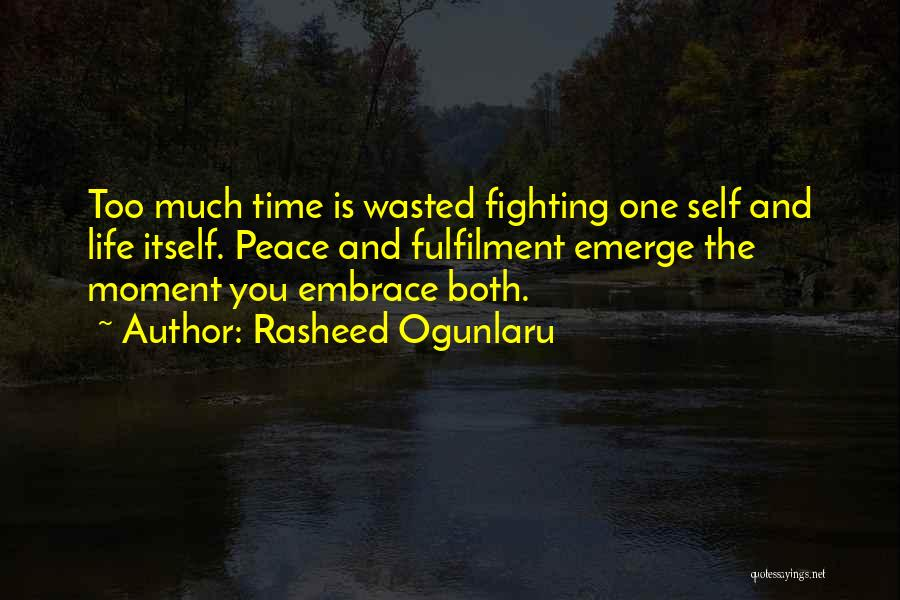 Peace Finding Quotes By Rasheed Ogunlaru