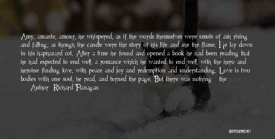 Peace Finding Quotes By Richard Flanagan