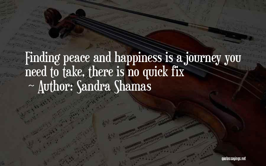 Peace Finding Quotes By Sandra Shamas
