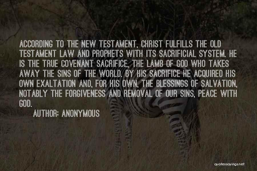 Peace In The New Testament Quotes By Anonymous