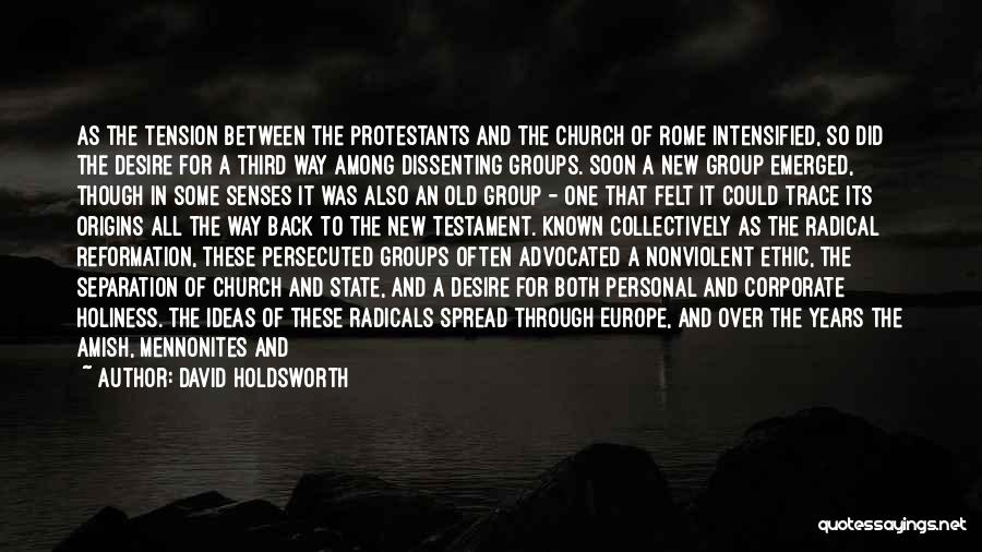 Peace In The New Testament Quotes By David Holdsworth
