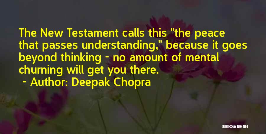 Peace In The New Testament Quotes By Deepak Chopra