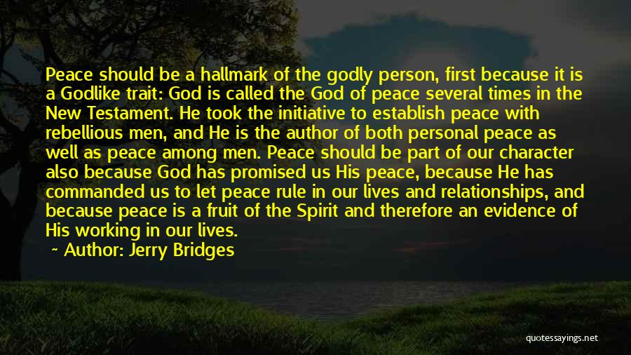 Peace In The New Testament Quotes By Jerry Bridges