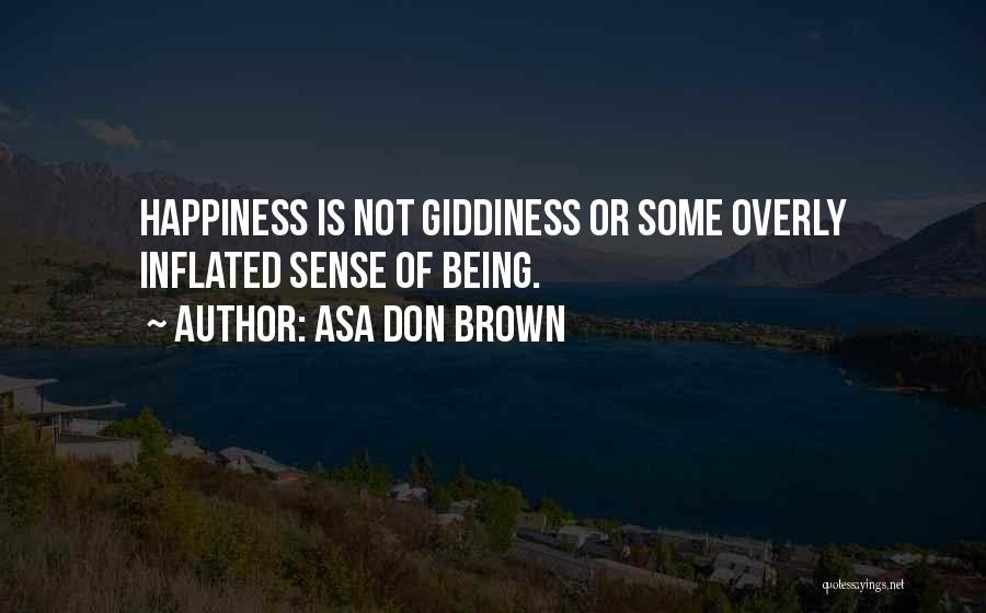 Peace Love Happiness Inspirational Quotes By Asa Don Brown