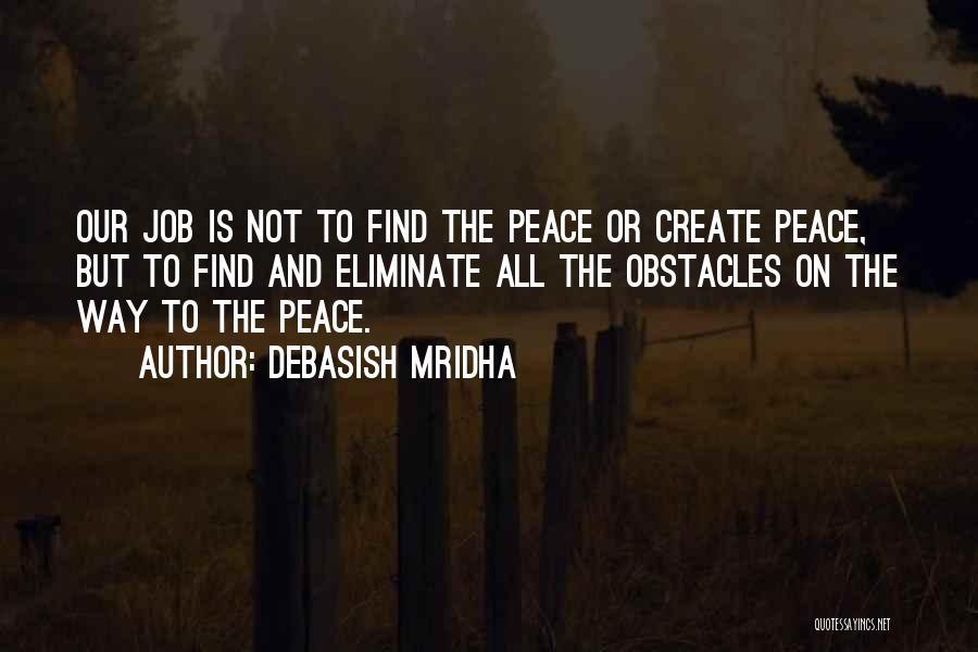 Peace Love Happiness Inspirational Quotes By Debasish Mridha