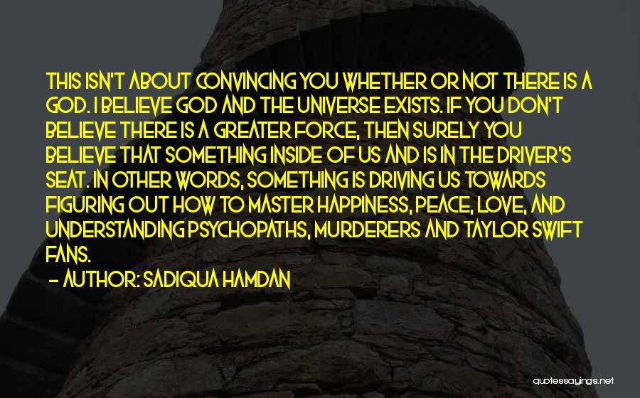 Peace Love Happiness Inspirational Quotes By Sadiqua Hamdan