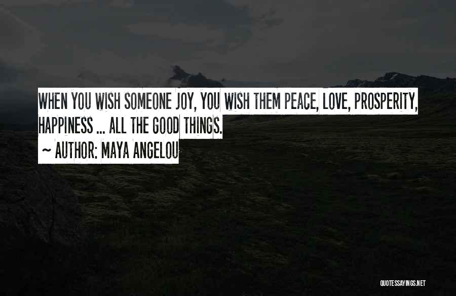 Top 30 Peace Love Prosperity Quotes Sayings
